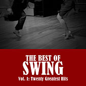 The Best of Swing, Vol. 1: Twenty Greatest Hits de Various Artists