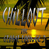 Chillout the Global Lounge 3 by Various Artists