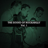 The Sound of Rockabilly, Vol. 1 by Various Artists