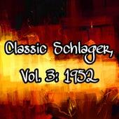 Classic Schlager, Vol. 3: 1952 de Various Artists