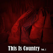 This Is Country, Vol. 1 von Various Artists