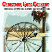 Christmas Goes Country by Various Artists