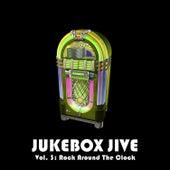 Jukebox Jive, Vol. 3: Rock Around the Clock by Various Artists