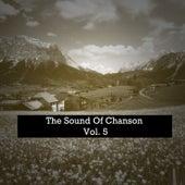 The Sound Of Chanson, Vol. 5 von Various Artists