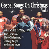 Gospel Songs on Christmas Vol. 1 by Various Artists