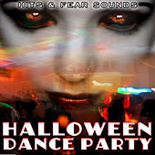 Hits and Fear Sounds. Halloween Dance Party de Various Artists