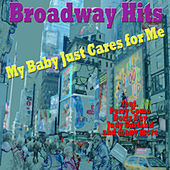 Broadway Hits - My Baby Just Cares for Me de Various Artists