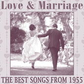 Love and Marriage, The Best Songs from 1955 de Various Artists