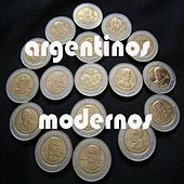 Argentinos modernos by Various Artists