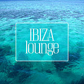 Ibiza Lounge by Various Artists