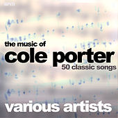 The Music of Cole Porter - 50 Classic Songs de Various Artists