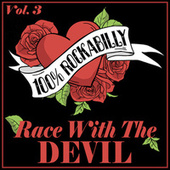 100% Rockabilly, Vol. 3: Race With the Devil de Various Artists