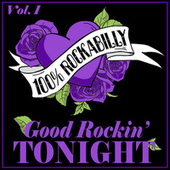 100% Rockabilly, Vol. 1: Good Rockin' Tonight de Various Artists