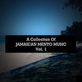 A Collection of Jamaican Mento Music, Vol. 1 by Various Artists