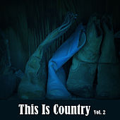 This Is Country, Vol. 2 de Various Artists