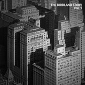 The Birdland Story, Vol. 1 by Various Artists