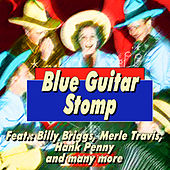 Blue Guitar Stomp by Various Artists