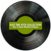 Just the Hits Collection, Vol. 3: More Rhythm & Blues by Various Artists