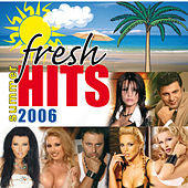 Fresh Hits Summer 2006 de Various Artists