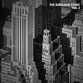 The Birdland Story, Vol. 2 by Various Artists