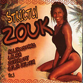 Strictly Zouk, Vol. 3 by Various Artists