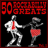 50 Rockabilly Greats, Vol. 1 by Various Artists