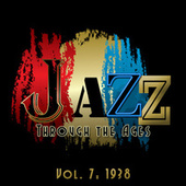 Jazz Through the Ages, Vol. 7: 1938 by Various Artists