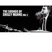 The Sounds of Shelly Manne, Vol. 2 by Shelly Manne
