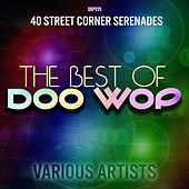The Best of Doo Wop - 40 Street Corner Serenades de Various Artists