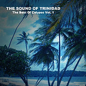 The Sound of Trinidad, The Best of Calypso Vol. 1 by Various Artists