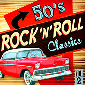 50's Rock 'N' Roll Classics Vol.2 by Various Artists