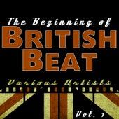 The Beginning of British Beat Vol. 1 de Various Artists