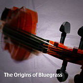 The Origins of Bluegrass by Various Artists