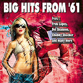 Big Hits From '61 by Various Artists