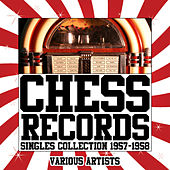 Chess Records - Singles Collection 1957-1958 de Various Artists