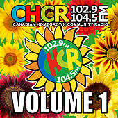 C.H.C.R. Canadian Homegrown Community Radio, Vol. 1 von Various Artists