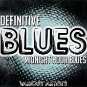 Definitive Blues: Midnight Hour Blues de Various Artists