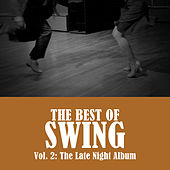 The Best of Swing, Vol. 2: The Late Night Album de Various Artists