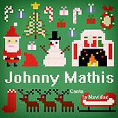 Johnny Mathis Canta la Navidad by Johnny Mathis
