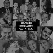 Classic Schlager, Vol. 5: 1954 de Various Artists