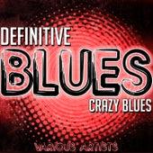Definitive Blues: Crazy Blues von Various Artists