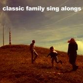 Classic Family Sing-a-Longs de Various Artists