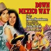 Down Mexico Way de Various Artists