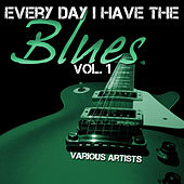 Every Day I Have the Blues, Vol. 1 de Various Artists