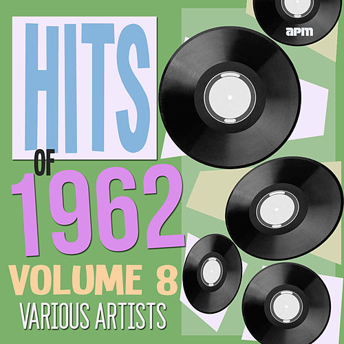 Hits of 1962 Volume 8 de Various Artists