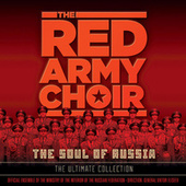 The Soul Of Russia - The Ultimate Collection de Red Army Choir