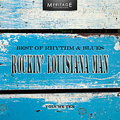 Meritage Best of Rhythm & Blues: Rockin' Louisiana Man, Vol. 10 by Various Artists