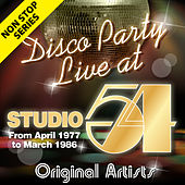 Non Stop Series: Disco Party at Studio 54 - From April 1977 to March 1986 (Live) by Various Artists