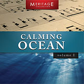 Meritage Relaxation: Calming Ocean, Vol. 1 by Various Artists