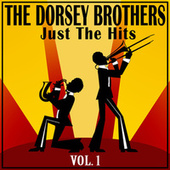 The Dorsey Brothers: Just the Hits, Vol. 1 de Jimmy Dorsey
